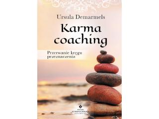 Recenzja książki Karma coaching. Przerwanie zaklętego kręgu przeznaczenia Ursuli Demarmels.