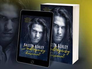 """Nowość wydawnicza """"Zabójczy kusiciel"""" Kristen Ashley"""
