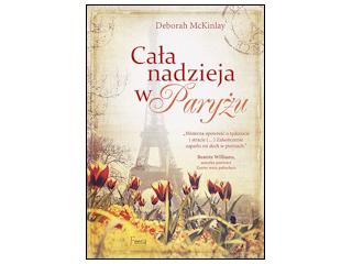 """Recenzja książki """"Cała nadzieja w Paryżu""""."""