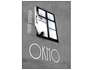 """Nowość wydawnicza """"OKNO"""" Marika Krajniewska."""