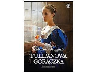 """Recenzja książki """"Tulipanowa gorączka""""."""
