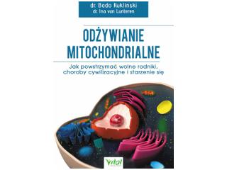Książka dr Bodo Kukliński Odżywianie mitochondrialne.
