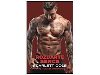 """Nowość wydawnicza """"Rozdarte serce"""" Scarlett Cole."""